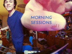 Morning Sessions: vol 1